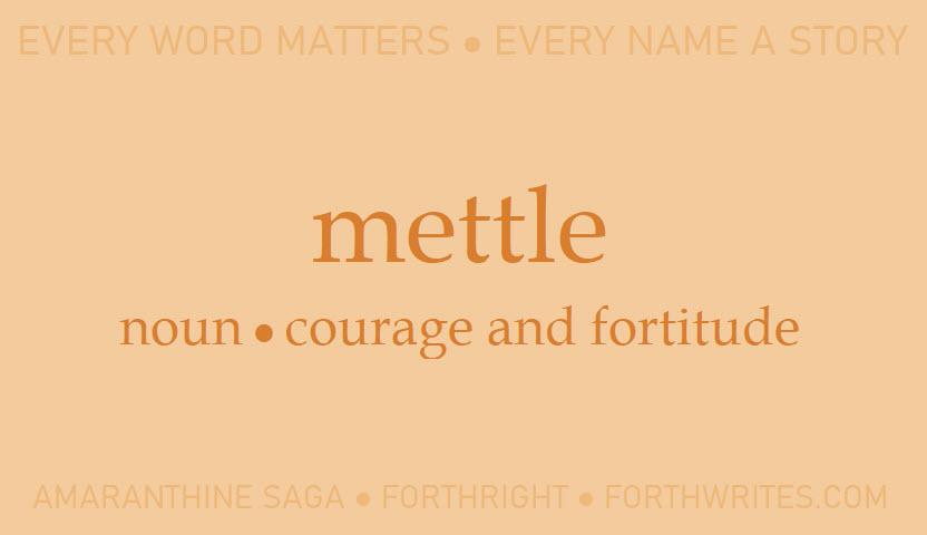 005 mettle